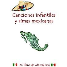 Canciones infantiles y rimas mexicanas.prc (Spanish Edition)