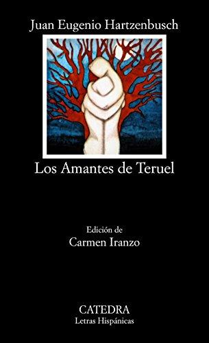 Los Amantes De Tervel (Letras Hispanicas) por Carmen Iranzo
