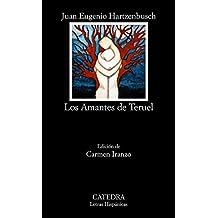 Los amantes de Teruel (Letras Hispánicas)