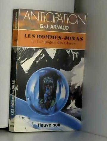 Les hommes-Jonas (La compagnie des glaces n° 14)