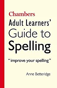 Chambers Adult Learner's Guide to Spel