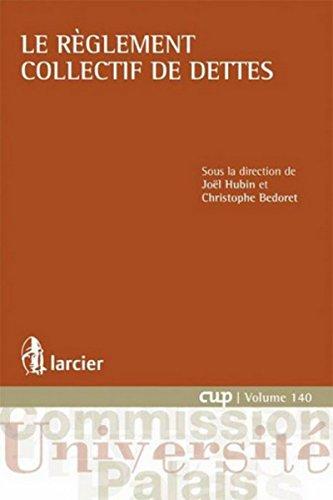Le règlement collectif de dettes par  Christophe Bedoret, Joel Hubin