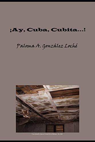 ¡Ay, Cuba, Cubita...!