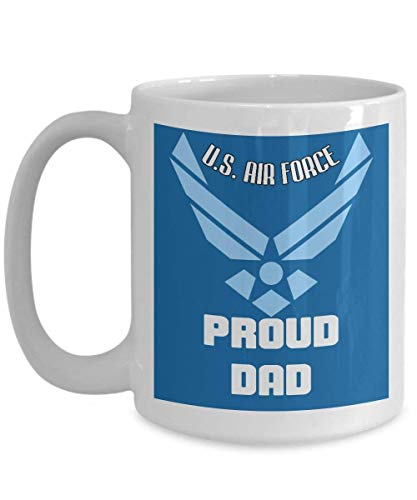 Funny Air Force Mug, Coffee Mug 11 Oz - Proud U.S Air Force Dad - Funny Air Force Gifts for Dad, Men, Husband, Father from Daughter, Son, Kids for Father's Day - Ceramic Cup White