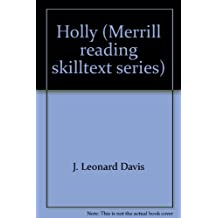 Holly (Merrill reading skilltext series)
