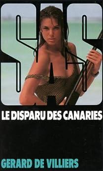 SAS 106 Le disparu des Canaries par [de Villiers, Gérard]