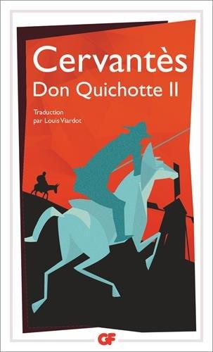 L'ingénieux hidalgo Don Quichotte de la Manche : Tome 2 par Miguel de Cervantès