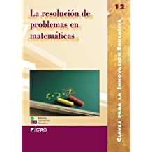 La Resolución De Problemas En Matemáticas: 012 (Editorial Popular)
