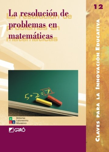 La Resolución De Problemas En Matemáticas: 012 (Editorial Popular)