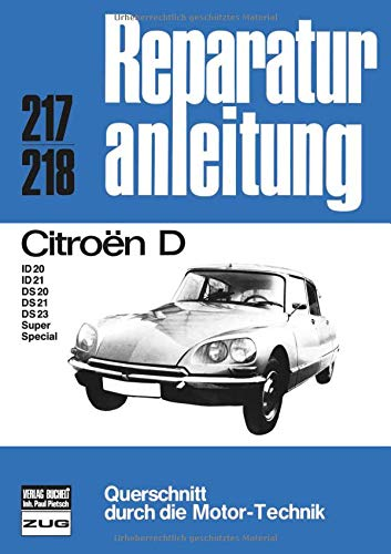 Citroen D: D / ID 20/ ID 21 / DS 20/ DS 21/ DS 23 Super, Special (Reparaturanleitungen) - Ds Super