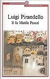 Il fu Mattia Pascal Mondadori oscar 1 9788804307662
