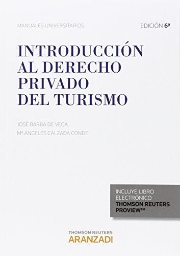 Introducción al Derecho privado del turismo por José;Calzada Conde, Angeles Barba de Vega