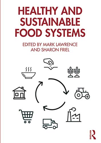 Healthy and Sustainable Food Systems