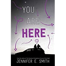 You Are Here by Jennifer E. Smith (2015-10-13)
