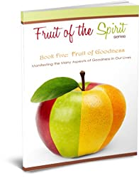 Fruit of Goodness (Fruit of the Spirit Series Book 5) (English Edition)