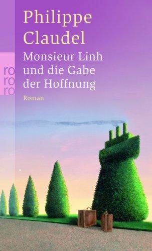 Buchseite und Rezensionen zu 'Monsieur Linh und die Gabe der Hoffnung' von Philippe Claudel