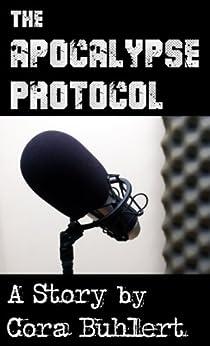 The Apocalypse Protocol (English Edition) di [Buhlert, Cora]