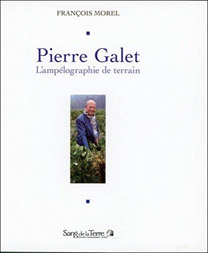 Pierre Galet - L'ampélographie de terrain - Livre + 2 CD