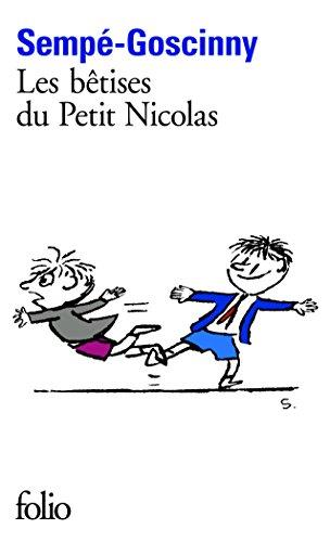 Les histoires inédites du Petit Nicolas, I:Les bêtises du Petit Nicolas (Folio)