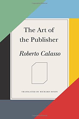 The Art of the Publisher por Roberto Calasso