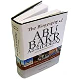 The Biography of Abu Bakr As-Siddeeq (Dr. Ali Muhammad As-Sallaabee) Darussalam-*Indian Printed BEST Quality