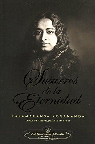 Susurros de la eternidad por Paramahansa Yogananda
