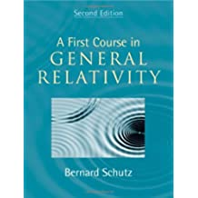 A First Course in General Relativity 2nd Edition Hardback
