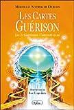 Les Cartes Guérison - Les 30 Guérisseurs Universels en soi