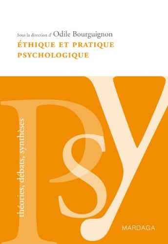 Éthique et pratique psychologique: Le respect de la personne à la base du travail du psychologue