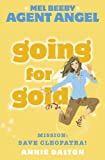 Mel Beeby, Agent Angel (10) – Going for Gold