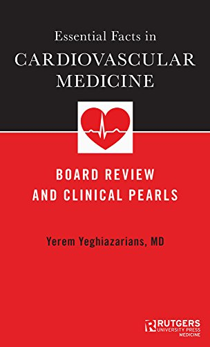 Essential Facts in Cardiovascular Medicine: Board Review and Clinical Pearls (English Edition)