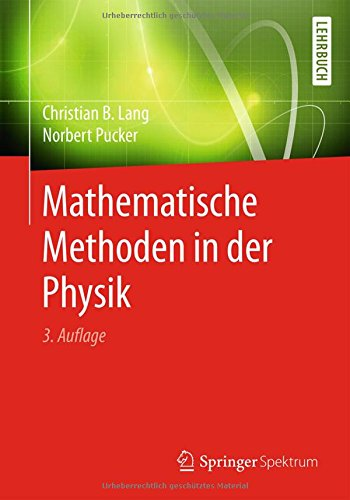 Mathematische Methoden in der Physik