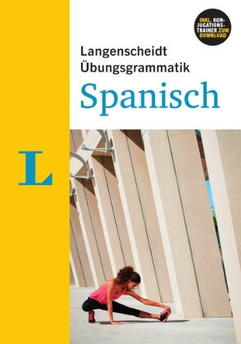 Langenscheidt Übungsgrammatik Spanisch - Buch mit PC-Software zum Download
