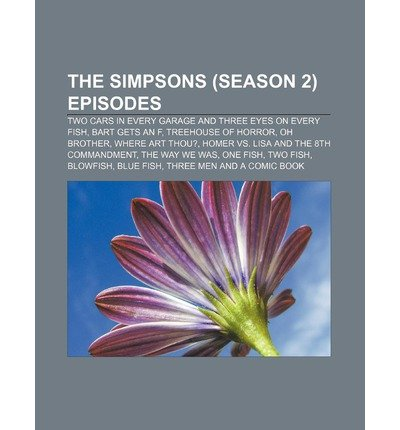 [ THE SIMPSONS (SEASON 2) EPISODES: TWO CARS IN EVERY GARAGE AND...