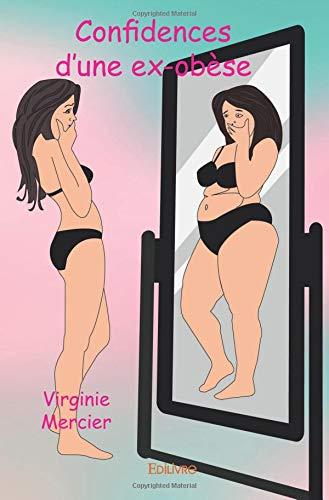 Confidences d'une ex-obèse