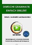 EasyDeutsch - Deutsche Grammatik einfach erklärt: Nachschlagewerk zur deutschen Grammatik