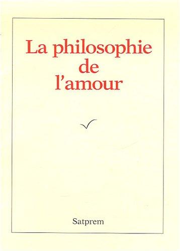 La philosophie de l'amour par Satprem