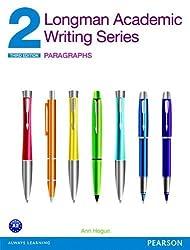 Longman Academic Writing Series 2: Paragraphs (3rd Edition) 3rd edition by Hogue, Ann (2013) Taschenbuch