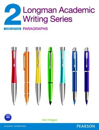 Longman Academic Writing Series 2: Paragraphs (3rd Edition) 3rd edition by Hogue, Ann (2013) Paperback