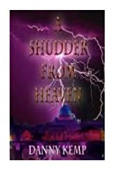 A Shudder From Heaven by Danny Kemp (2014-11-08)