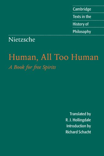 Nietzsche: Human, All Too Human 2nd Edition Paperback: A Book for Free Spirits (Cambridge Texts in the History of Philosophy) por Nietzsche