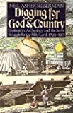 Digging for God and Country: Exploration, archaeology, and the secret struggle for the Holy Land 1799-1917