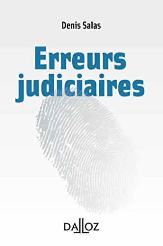 Les erreurs judiciaires - 1ère édition