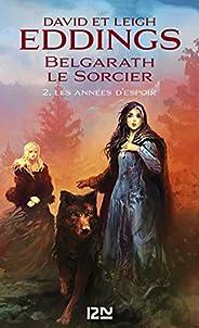 Belgarath le sorcier - tome 2 : Les Années d'es