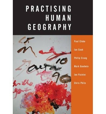 [(Practising Human Geography)] [Author: Paul J. Cloke] published on (May, 2004)