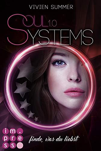 SoulSystems 1: Finde, was du liebst (Was Handeln Drei)