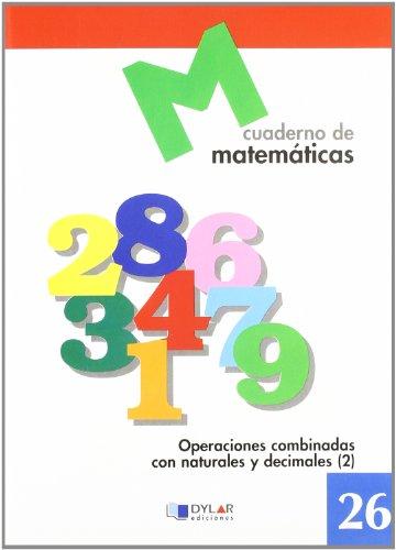 MATEMATICAS  26 - Operaciones combinadas con naturales y decimales 2