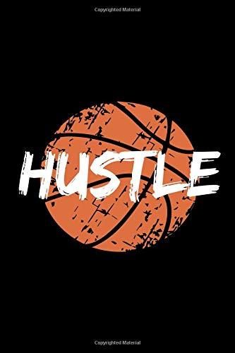 Hustle: Basketball Notebook Journal