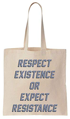 Finest Prints Respect Existence Or Expect Resistance Cotton Canvas Tote Bag
