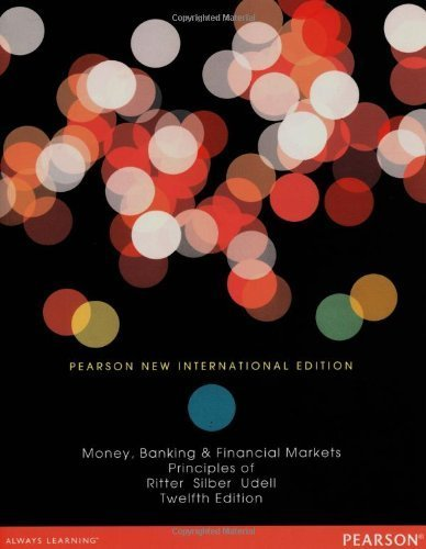 Principles of Money, Banking & Financial Markets by Lawrence S. Ritter (2013-11-01)
